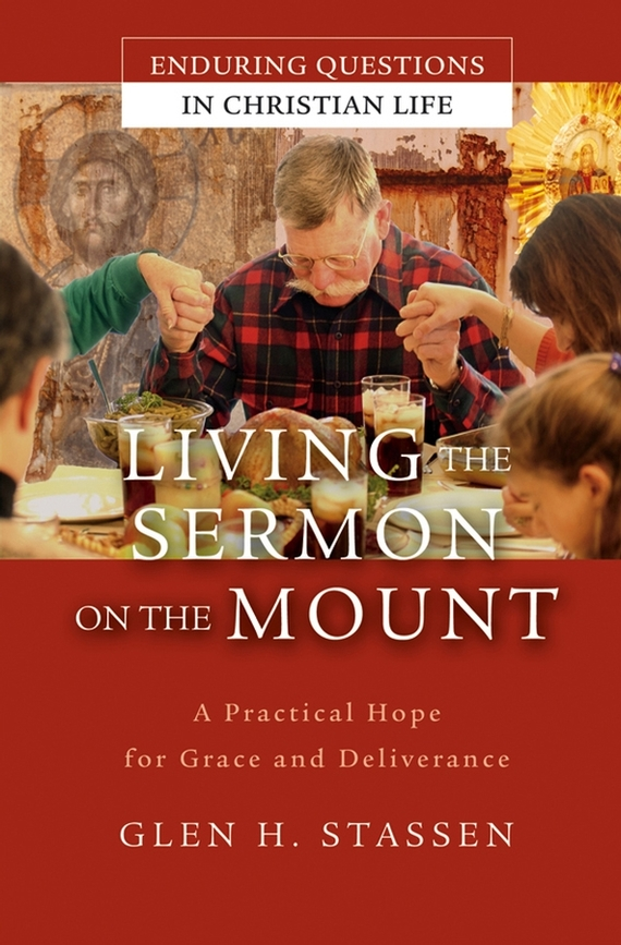 Glen Stassen H Living the Sermon on the Mount. A Practical Hope for Grace and Deliverance блок выключателей glen gelan 16a