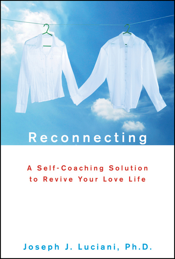 Joseph Luciani J. Reconnecting. A Self-Coaching Solution to Revive Your Love Life promoting social change in the arab gulf