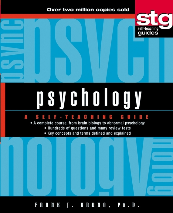 Frank Bruno J. Psychology. A Self-Teaching Guide basic psychology 5e sg