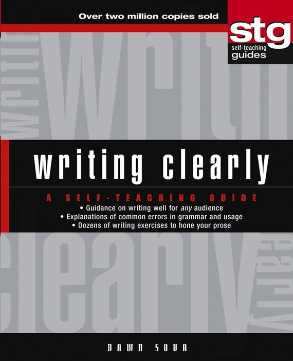 Dawn Sova Writing Clearly. A Self-Teaching Guide ISBN: 9780471649250 doug lemov the writing revolution a guide to advancing thinking through writing in all subjects and grades isbn 9781119364948