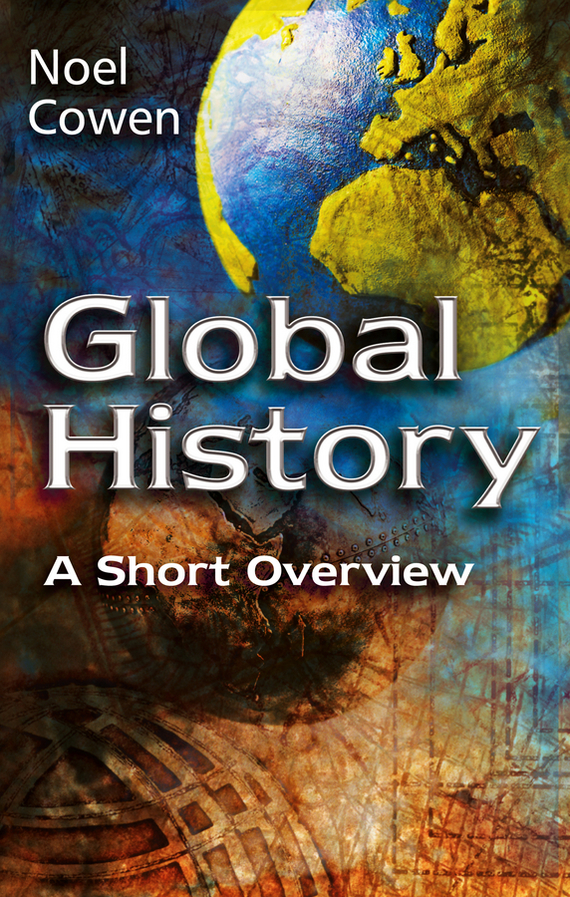 Noel Cowen Global History. A Short Overview sturm id2140