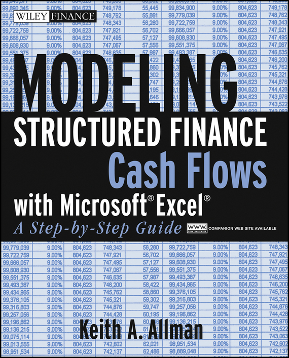 Keith Allman A. Modeling Structured Finance Cash Flows with Microsoft Excel. A Step-by-Step Guide conning a s the kodansha kanji learner s course a step by step guide to mastering 2300 characters