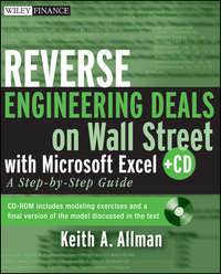 Keith Allman A. - Reverse Engineering Deals on Wall Street with Microsoft Excel + Website. A Step-by-Step Guide