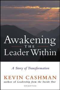 Kevin Cashman - Awakening the Leader Within. A Story of Transformation