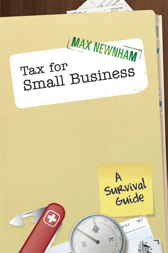 Max Newnham Tax For Small Business. A Survival Guide tax policy