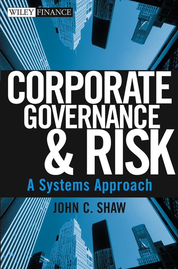 John Shaw C. Corporate Governance and Risk. A Systems Approach prospects of cloud computing in education and e governance