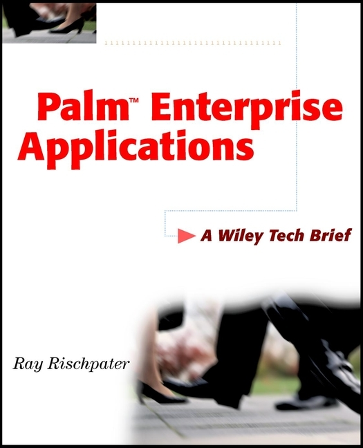 Ray  Rischpater Palm Enterprise Applications. A Wiley Tech Brief standards supporting autonomic computing cim