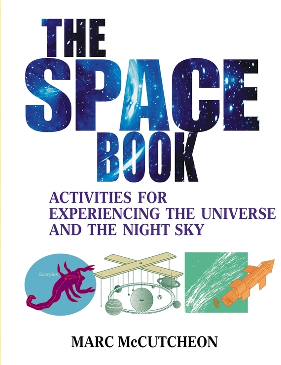 Marc  McCutcheon The Space Book. Activities for Experiencing the Universe and the Night Sky elena kotyrlo space time dynamics of fertility and commuting