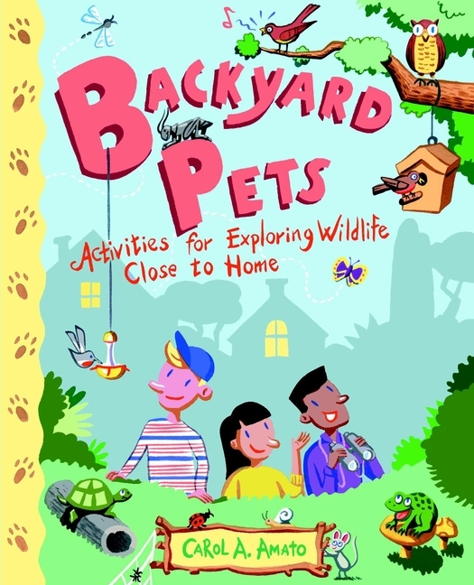 Carol Amato A. Backyard Pets. Activities for Exploring Wildlife Close to Home how to treat allergic rhinitis at home home care product new allergic rhinitis treatment natural remedies