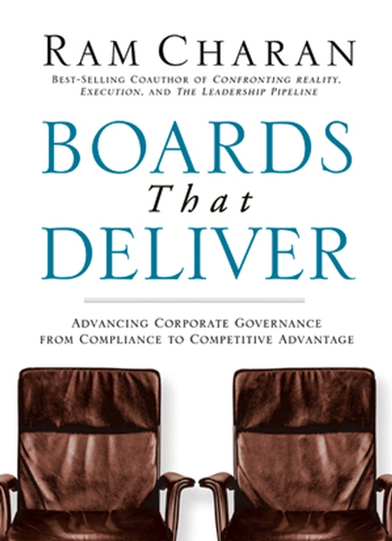 Ram Charan Boards That Deliver. Advancing Corporate Governance From Compliance to Competitive Advantage an assessment of indexing and abstracting services
