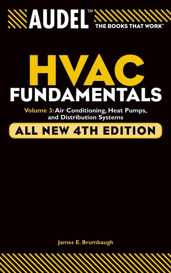 James Brumbaugh E. Audel HVAC Fundamentals, Volume 3. Air Conditioning, Heat Pumps and Distribution Systems 95% new good working original for air conditioning computer board motherboard apm01 apm01a v1 0