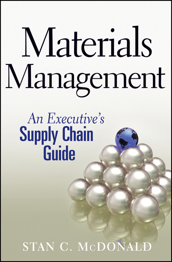 Stan McDonald C. Materials Management. An Executive's Supply Chain Guide sustainable watershed management and planning