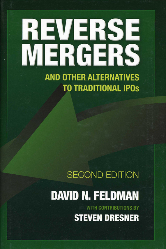 Steven  Dresner Reverse Mergers. And Other Alternatives to Traditional IPOs steven heston l  the heston model and