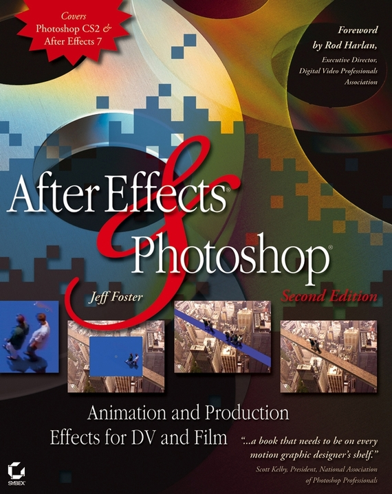 Jeff  Foster After Effects and Photoshop. Animation and Production Effects for DV and Film adding value to the citrus pulp by enzyme biotechnology production