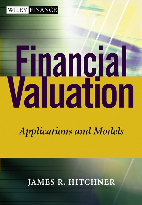 James Hitchner R. Financial Valuation. Applications and Models сорочка и стринги soft line mia размер s m цвет белый