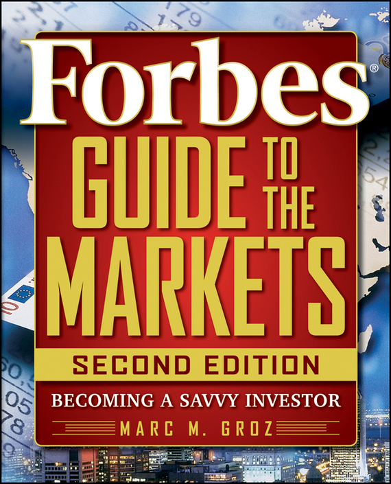 Forbes LLC Forbes Guide to the Markets. Becoming a Savvy Investor sean casterline d investor s passport to hedge fund profits unique investment strategies for today s global capital markets
