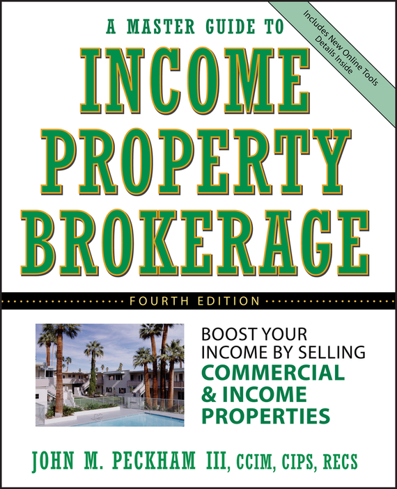 John M. Peckham, III A Master Guide to Income Property Brokerage. Boost Your Income By Selling Commercial and Income Properties ISBN: 9780471791041 tarek ahmed working guide to reservoir rock properties and fluid flow