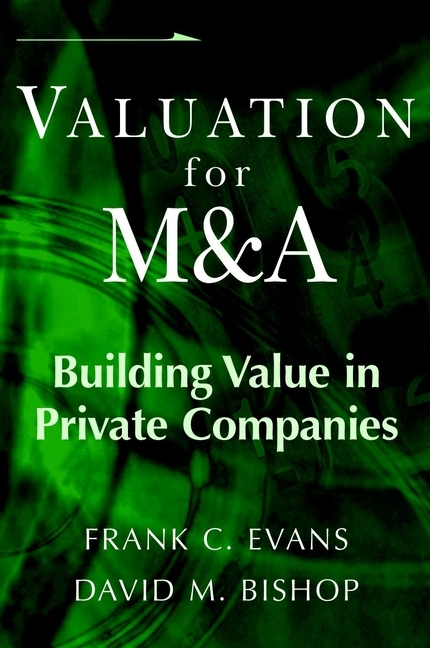 Frank Evans C. Valuation for M&A. Building Value in Private Companies кошелек furla furla fu003bwzle26