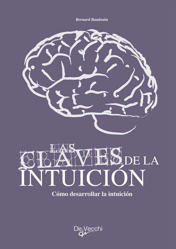 Cómo desarrollar su intuición