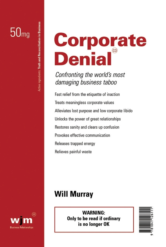 Will Murray Corporate Denial. Confronting the World's Most Damaging Business Taboo corporate governance and firm value
