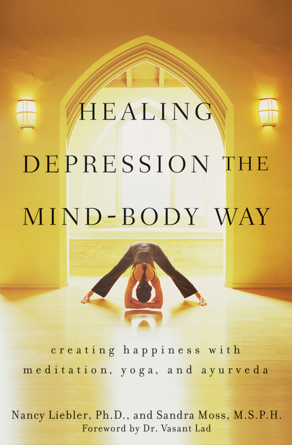 где купить Nancy Liebler Healing Depression the Mind-Body Way. Creating Happiness with Meditation, Yoga, and Ayurveda ISBN: 9780470431559 по лучшей цене