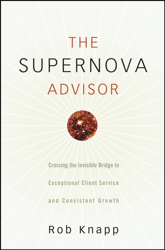 Robert Knapp D. The Supernova Advisor. Crossing the Invisible Bridge to Exceptional Client Service and Consistent Growth teeth planting practice model soft gum teeth planting practice model tooth model oral skills training model