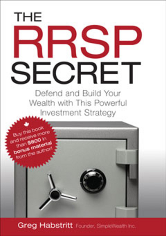Greg  Habstritt The RRSP Secret. Defend and Build Your Wealth with This Powerful Investment Strategy greg  filbeck alternative investments