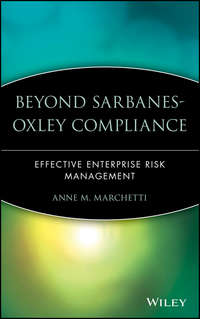Anne Marchetti M. - Beyond Sarbanes-Oxley Compliance. Effective Enterprise Risk Management
