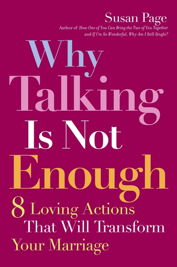 Susan Page Why Talking Is Not Enough. Eight Loving Actions That Will Transform Your Marriage novel image compression methods based on vector quantization page 7