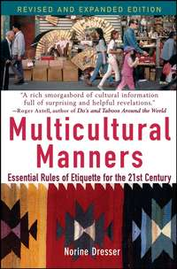 Norine  Dresser - Multicultural Manners. Essential Rules of Etiquette for the 21st Century