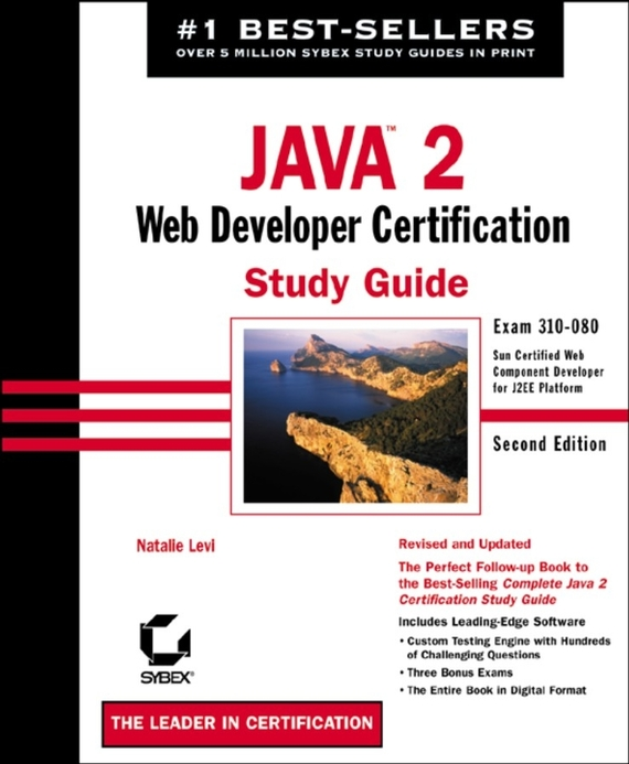 Natalie  Levi Java 2: Web Developer Certification Study Guide. Exam 310-080 特色教材·精选系列:j2ee项目开发与设计