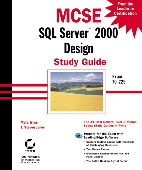 Marc  Israel MCSE SQL Server 2000 Design Study Guide. Exam 70-229 marc vollenweider mind machine a decision model for optimizing and implementing analytics