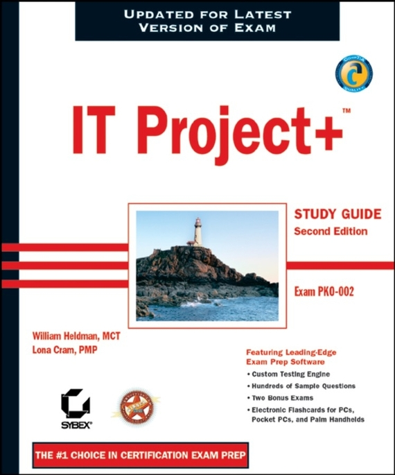 William  Heldman IT Project+ Study Guide. Exam PK0-002 kim heldman pmp project management professional exam review guide