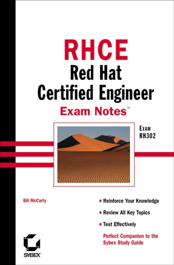 Bill  McCarty RHCE: Red Hat Certified Engineer Exam Notes. Exam RH302 bill mccarty learning red hat enterprise linux and fedora 2 cd rom