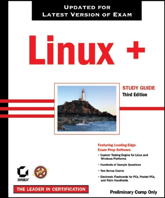 Roderick Smith W. Linux+ Study Guide. Exam XK0-002 roderick smith w linux study guide exam xk0 002