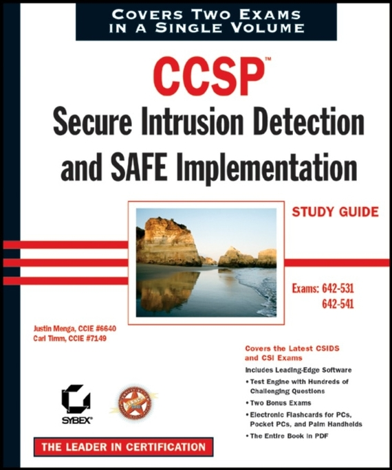Carl  Timm CCSP: Secure Intrusion Detection and SAFE Implementation Study Guide. Exams 642-531 and 642-541 recent advances in intrusion detection