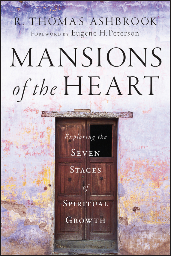 R. Ashbrook Thomas Mansions of the Heart. Exploring the Seven Stages of Spiritual Growth a dream of red mansions series poker card