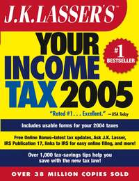 J.K. Institute Lasser - J.K. Lasser's Your Income Tax 2005. For Preparing Your 2004 Tax Return