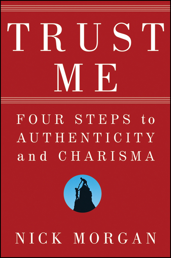 Nick  Morgan Trust Me. Four Steps to Authenticity and Charisma representing time in natural language – the dynamic interpretation of tense
