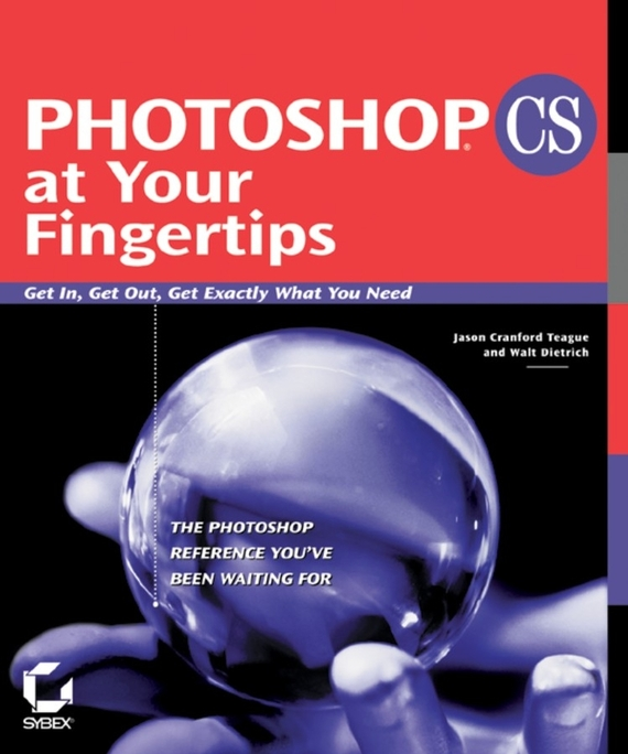 Walt  Dietrich Photoshop CS at Your Fingertips. Get In, Get Out, Get Exactly What You Need what pet should i get