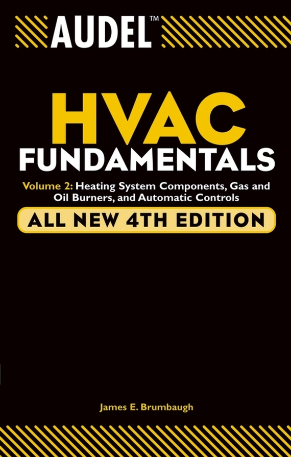 James Brumbaugh E. Audel HVAC Fundamentals, Volume 2. Heating System Components, Gas and Oil Burners, and Automatic Controls mosky mini guitar effect pedal vol attenuator single knob controls and ture bypass black
