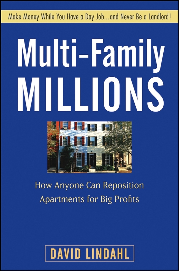David  Lindahl Multi-Family Millions. How Anyone Can Reposition Apartments for Big Profits twister family board game that ties you up in knots