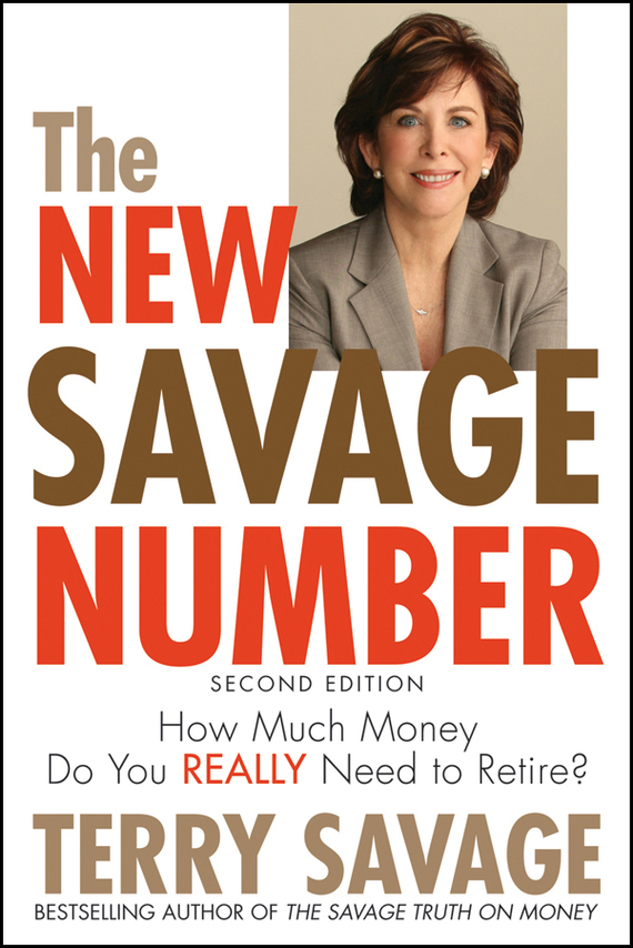 Terry Savage The New Savage Number. How Much Money Do You Really Need to Retire? ISBN: 9780470583340 древпром стул древпром скалли 765 капитон черный t5 r fso0