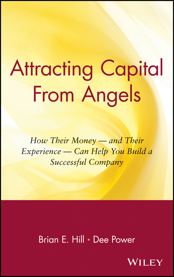 Dee  Power Attracting Capital From Angels. How Their Money - and Their Experience - Can Help You Build a Successful Company pierino ursone how to calculate options prices and their greeks exploring the black scholes model from delta to vega