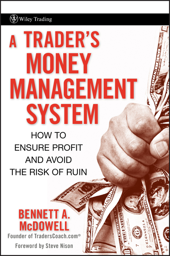 Steve  Nison A Trader's Money Management System. How to Ensure Profit and Avoid the Risk of Ruin кабель jack3 5 m jack3 5 m 0 75m vention vab a08 s075 плоский