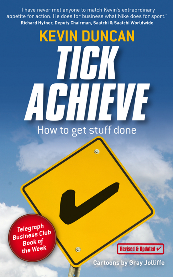 Kevin Duncan Tick Achieve. How to Get Stuff Done seeing things as they are