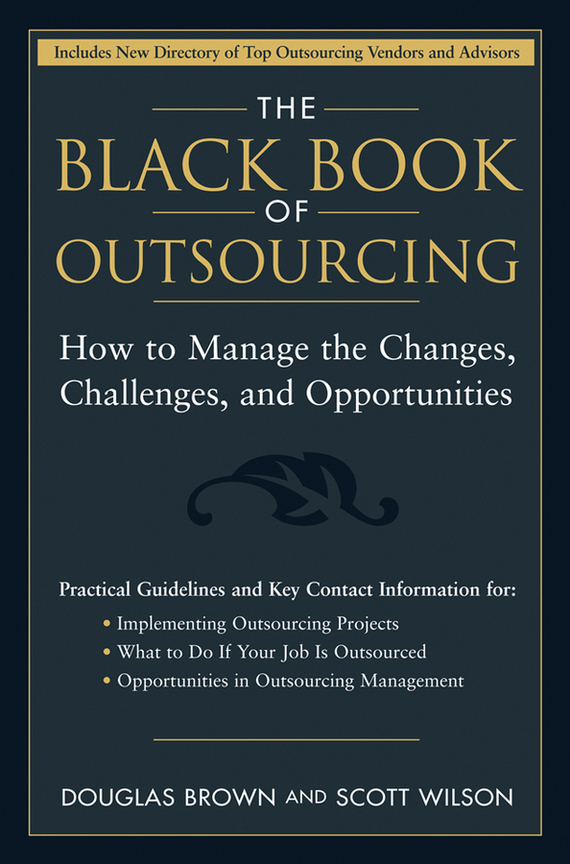 Douglas  Brown The Black Book of Outsourcing. How to Manage the Changes, Challenges, and Opportunities rochas rochas rbe rs263 a1 black brown black and brown