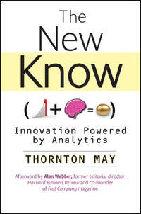 Thornton  May - The New Know. Innovation Powered by Analytics