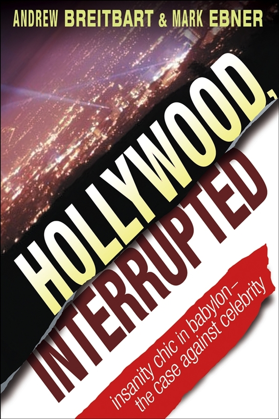 Mark  Ebner Hollywood, Interrupted. Insanity Chic in Babylon -- The Case Against Celebrity полусапожки echo of hollywood