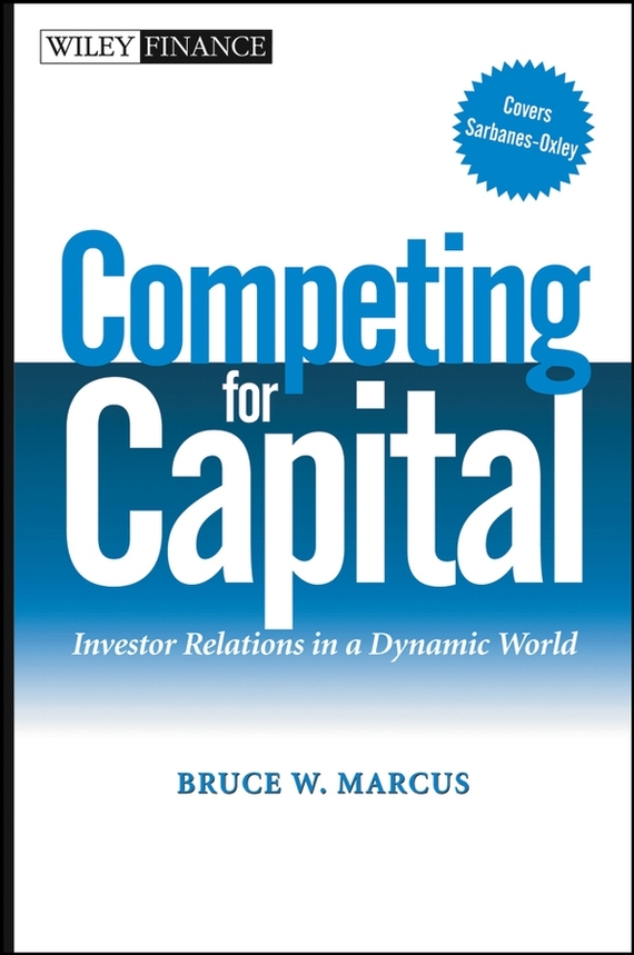 Bruce Marcus W. Competing for Capital. Investor Relations in a Dynamic World relations between epileptic seizures and headaches